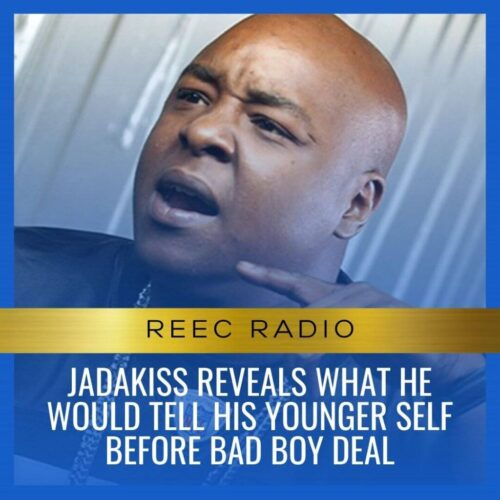 Jadakiss reveals what he would tell his younger self before bad boy deal