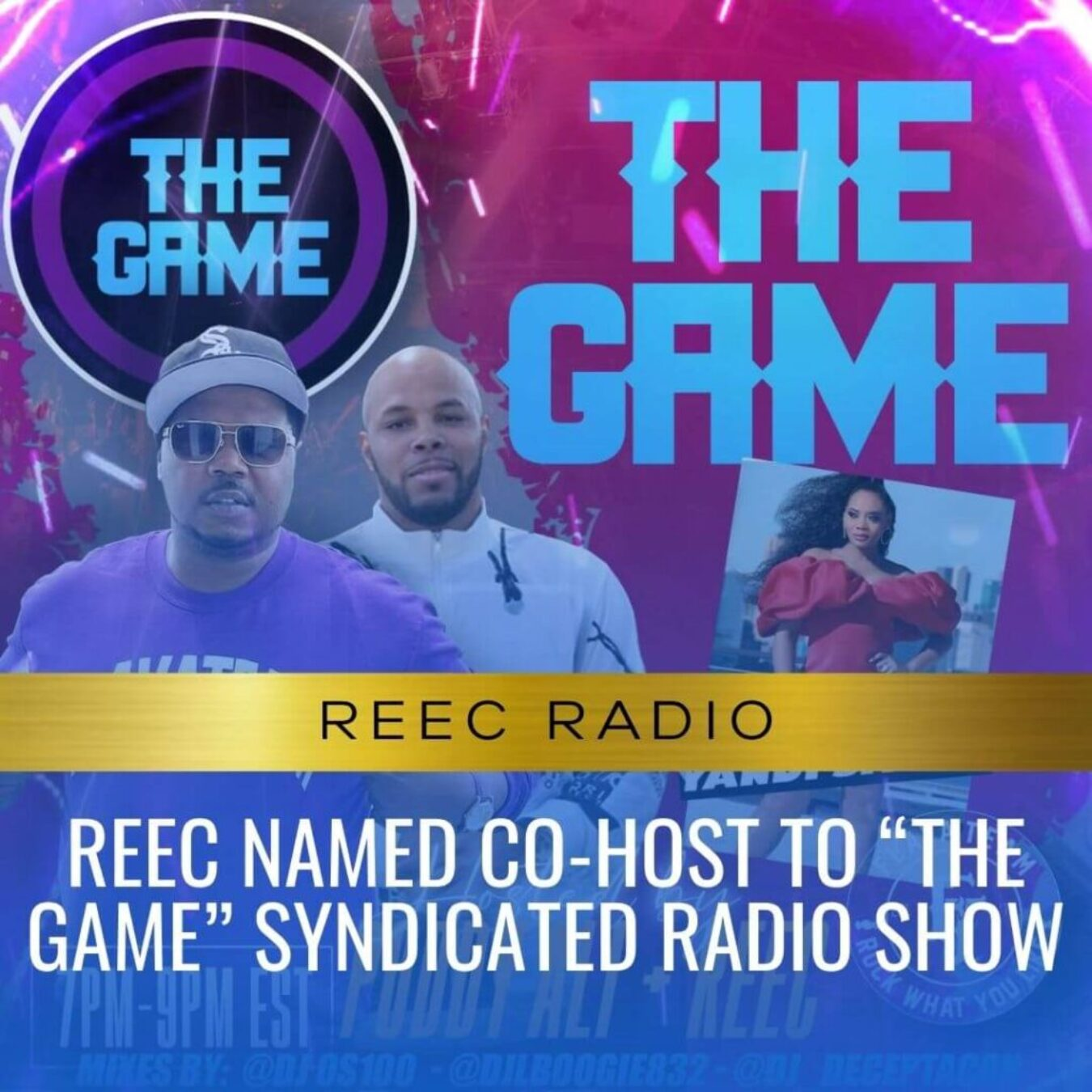 """Reec Named Co-Host To """"The Game"""" syndicated radio show"""